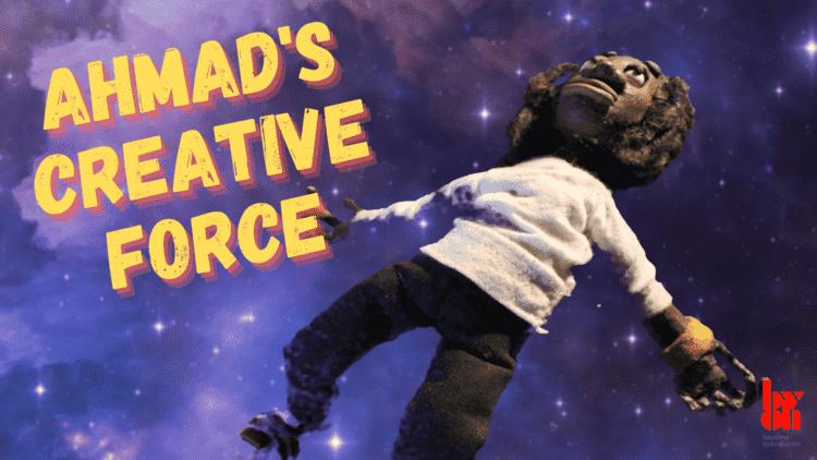 Ahmads creative force