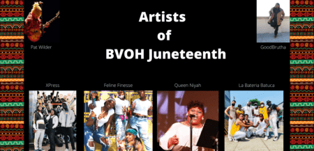 artists of bvoh juneteenth 2021